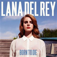 CD Lana del Rey- Born To Die (Deluxe Álbum) - Sanborns