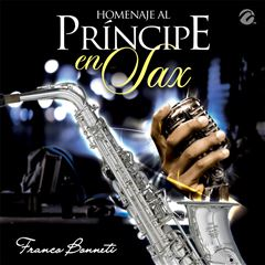 CD Franco Bonneti - Homenaje al Príncipe en Sax - Sanborns