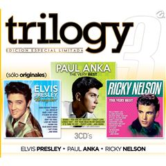 CD3 Trilogy The Very Best Elvis Presley, Paul Anka, Ricky Nelson - Sanborns