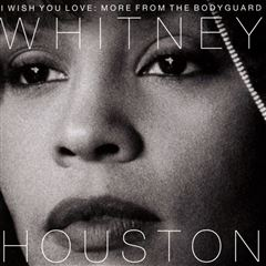 CD Whitney Houston- I Wish You Love: More From The Bodyguard - Sanborns