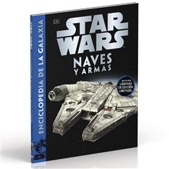 Star Wars Enciclopedia de la Galaxia Naves y Armas - Sanborns