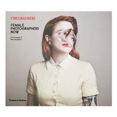 Firecrackers: Female photographers now - Sanborns