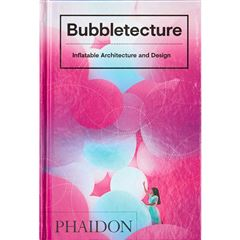 Bubbletecture. Inflatable Architecture and Design - Sanborns