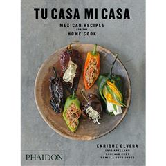 Tu casa mi casa. Mexican recipes from the home cook - Sanborns