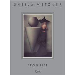 Sheila Metzner: From Life - Sanborns