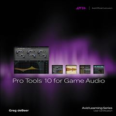 Pro Tools 10 for Game Audio - Sanborns