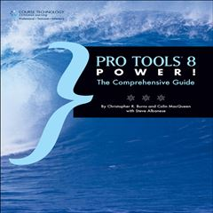 Pro Tools® 8 Power! The Comprehensive Guide - Sanborns