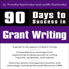 90 Days to Success in Grant Writing - Sanborns