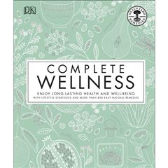 Complete Wellness: Enjoy Long-Lasting Health And Well-Being With More Than 800 Natural Remedies - Sanborns