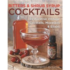 Bitters and Shrub Syrup Cocktails - Sanborns