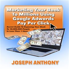 Marketing Your Book To Millions Using Google Adwords Pay Per Click - Sanborns