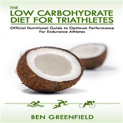 The Low Carbohydrate Diet Guide For Triathletes - Sanborns