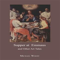 Supper at Emmaus and Other Art Tales - Sanborns