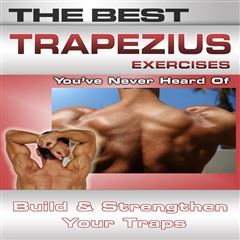 The Best Trapezius Exercises You've Never Heard Of - Sanborns