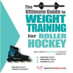 The Ultimate Guide to Weight Training for Roller Hockey - Sanborns
