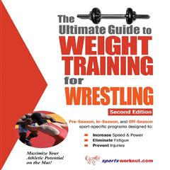 The Ultimate Guide to Weight Training for Wrestling - Sanborns