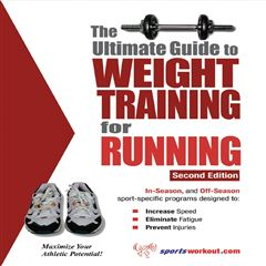 The Ultimate Guide to Weight Training for Running - Sanborns