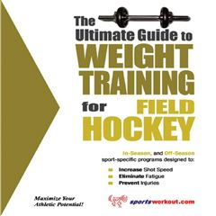 The Ultimate Guide to Weight Training for Field Hockey - Sanborns