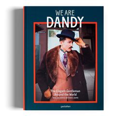 We Are Dandy: The Elegant Gentleman Around the World - Sanborns
