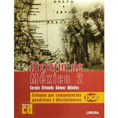 Historia De Mexico 2, Incluye Cd. Enfoque Por Competencias Generi - Sanborns