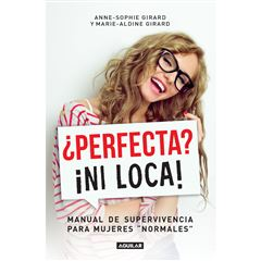 Perfecta? ¡Ni Loca! - Sanborns