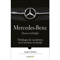 Mercedez-Benz . Driven to delight - Sanborns