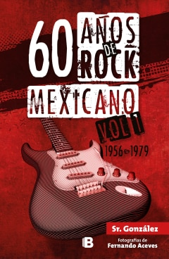 60 años de rock mexicano. Vol. 1 - Sanborns