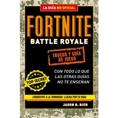 Fortnite battle royale: trucos y guía de juego. La guía no oficial - Sanborns