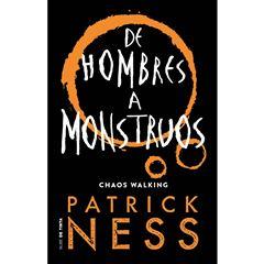 De hombres a monstruos. Chaos walking 3 - Sanborns