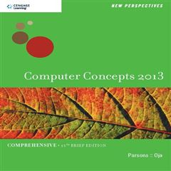 New Perspectives. Computer Concepts 2013. Comprehensive, 15th Brief Edition - Sanborns