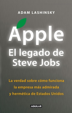 Apple. El legado de Steve Jobs (Inside Apple) - Sanborns
