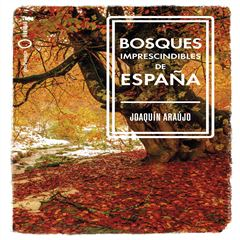 Bosques imprescindibles de España - Sanborns
