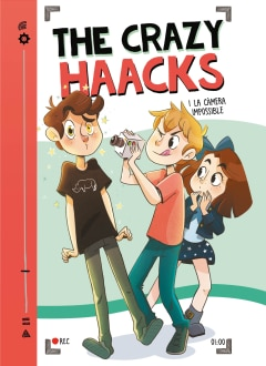 The Crazy Haacks i la camera impossible (Sèrie The Crazy Haacks 1) - Sanborns