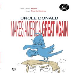 Uncle Donald makes America great again - Sanborns
