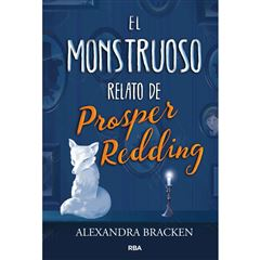 El monstruoso relato de prosper redding - Sanborns