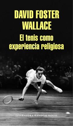 El tenis como experiencia religiosa - Sanborns