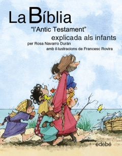 """La BÍBLIA """"L'Antic Testament"""" explicat als infants - Sanborns"""