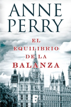 El equilibrio de la balanza (Detective William Monk 7) - Sanborns