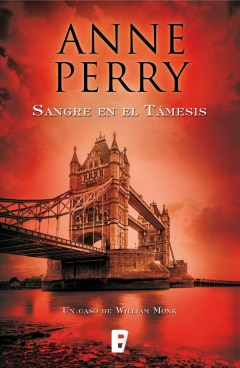 Sangre en el Támesis (Detective William Monk 20) - Sanborns