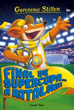 Final de Supercopa... a Ratalona! - Sanborns