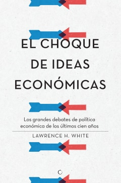 El choque de ideas económicas - Sanborns
