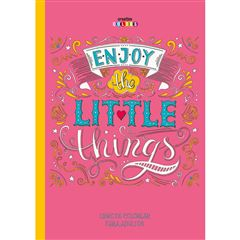 Enjoy Little Things. Colorear para adultos - Sanborns
