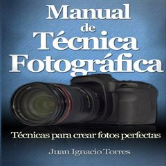 Manual de Técnica Fotográfica - Sanborns