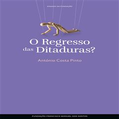 O Regresso das Ditaduras? - Sanborns